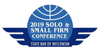 2019 Wisconsin Solo & Small Firm Conference