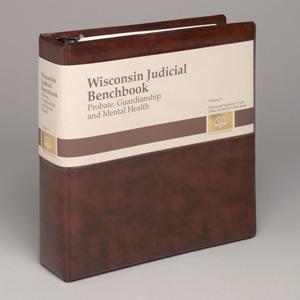 Benchbook: Vol. V: Probate, Guardianship, and Mental Health