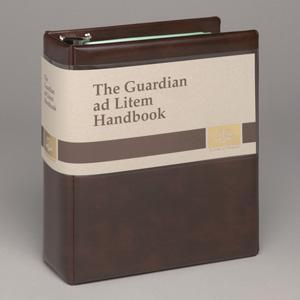 The Guardian ad Litem Handbook
