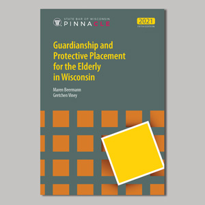 Guardianship and Protective Placement for the Elderly in Wisconsin